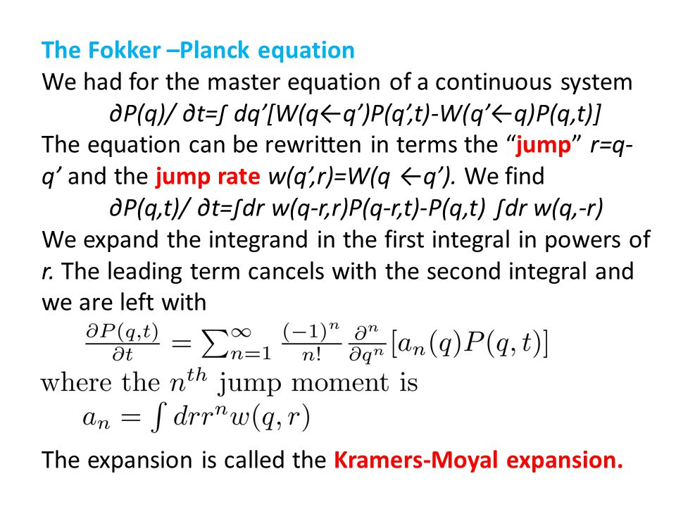 The Fokker –Planck equation