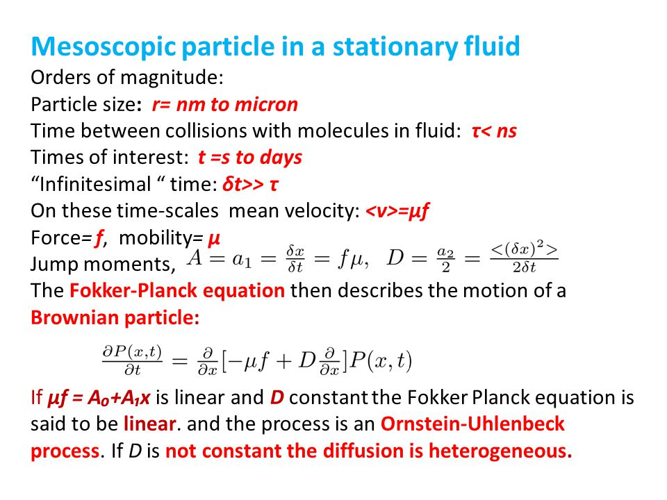 Mesoscopic particle in a stationary fluid