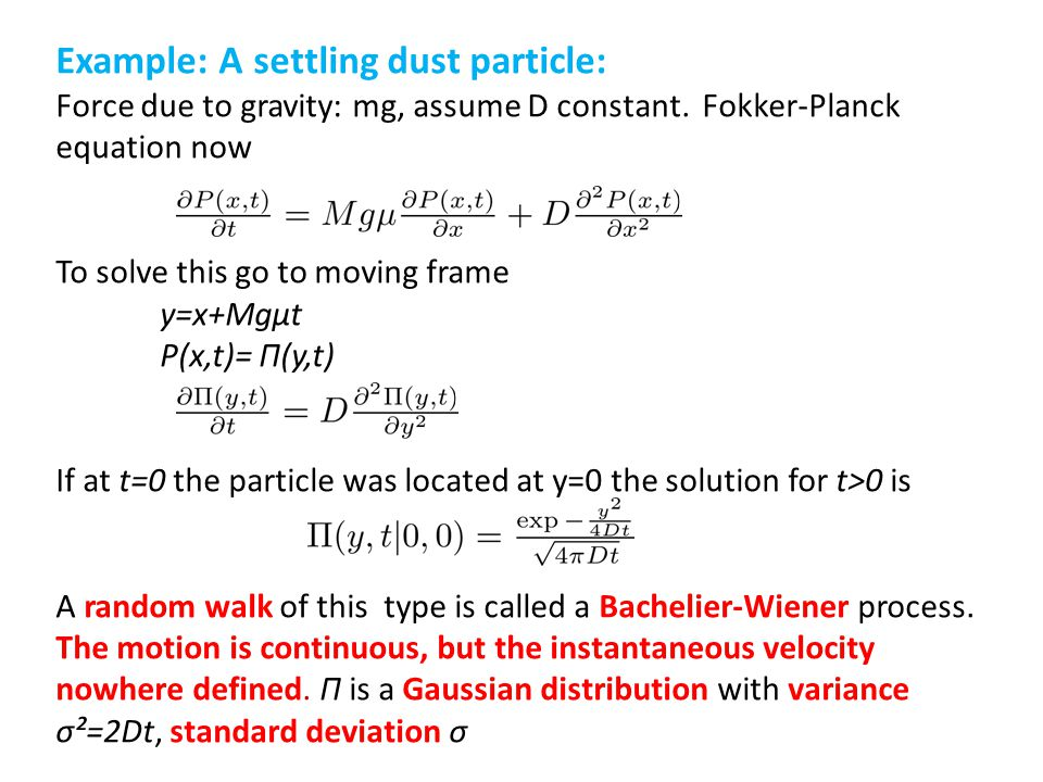 Example: A settling dust particle: