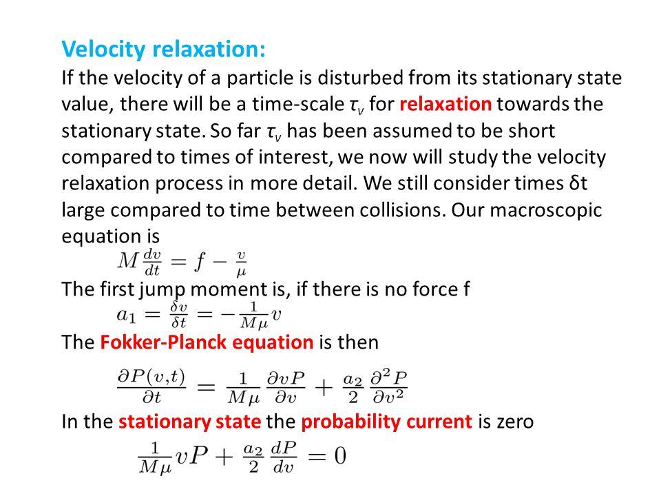 Velocity relaxation: