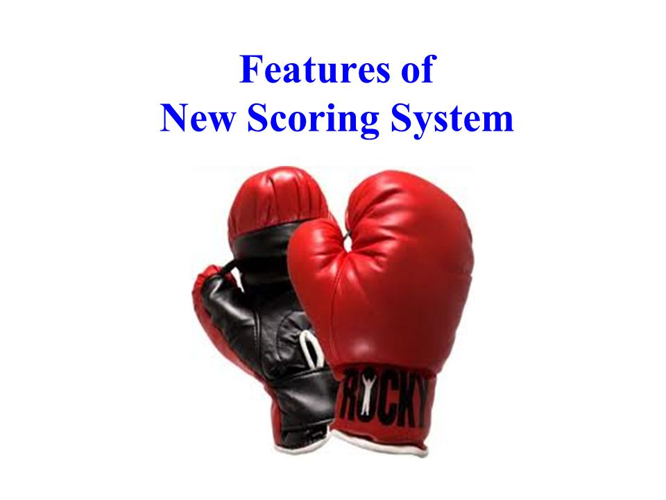 Features of New Scoring System