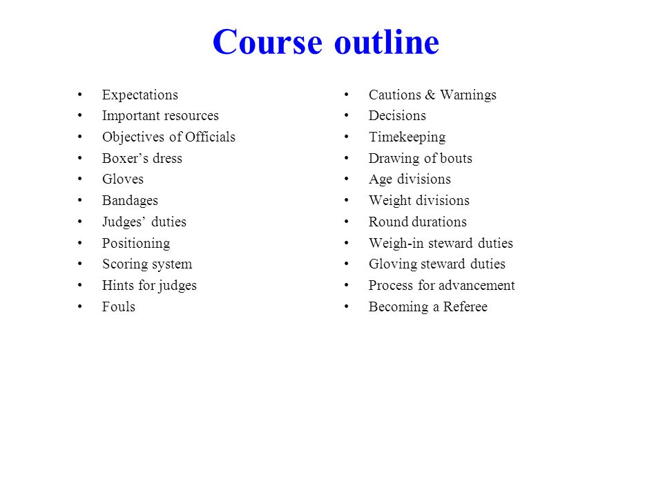 Course outline Expectations Important resources