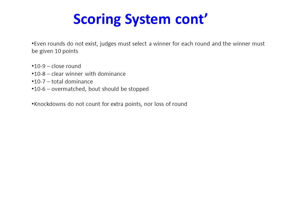 Scoring System cont' Possible scores at round end: