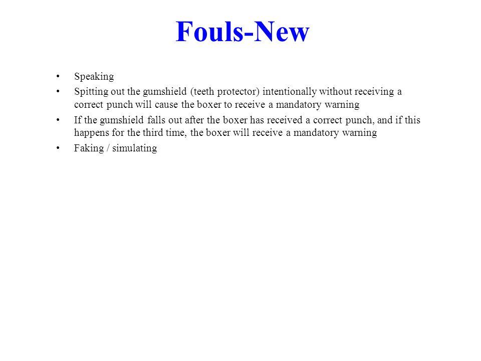 Fouls-New Speaking.