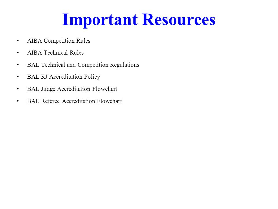 Important Resources AIBA Competition Rules AIBA Technical Rules