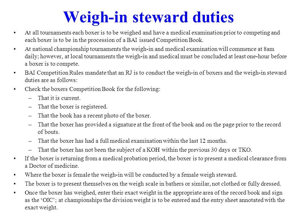 Weigh-in steward duties