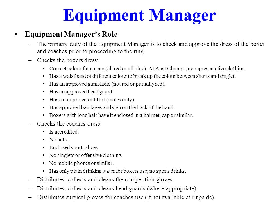 Equipment Manager Equipment Manager's Role