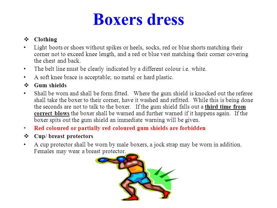 Boxers dress Clothing.