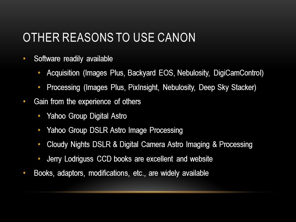Other reasons to use Canon