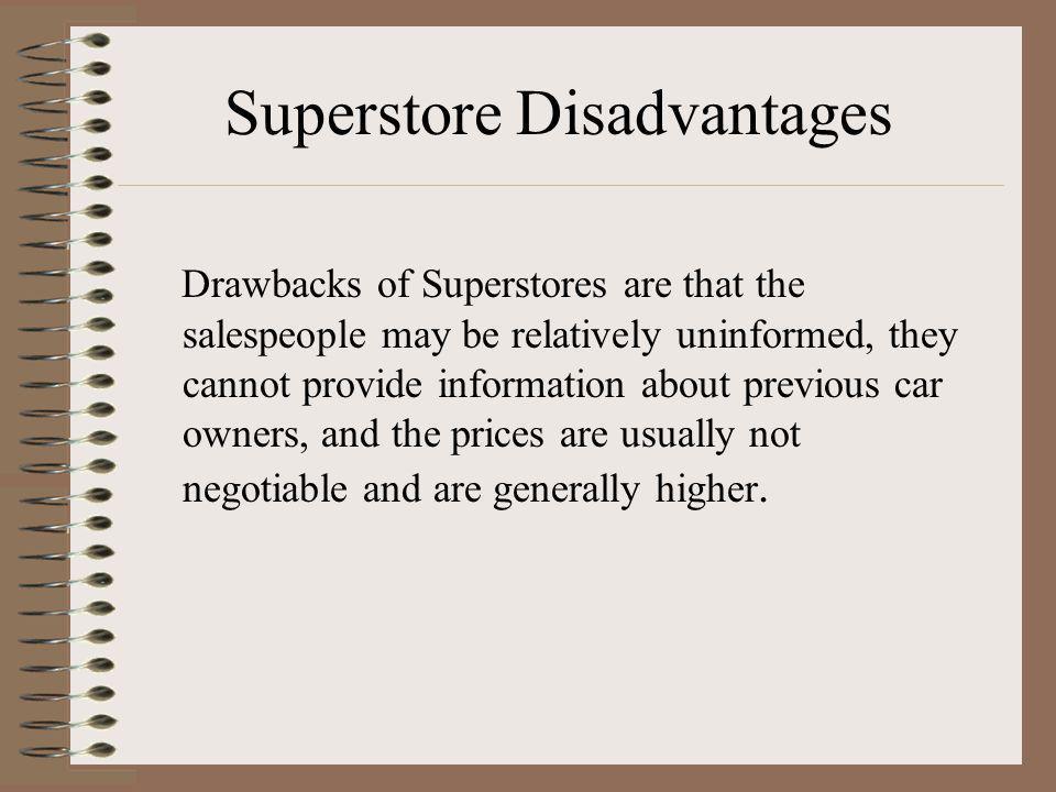 Superstore Disadvantages