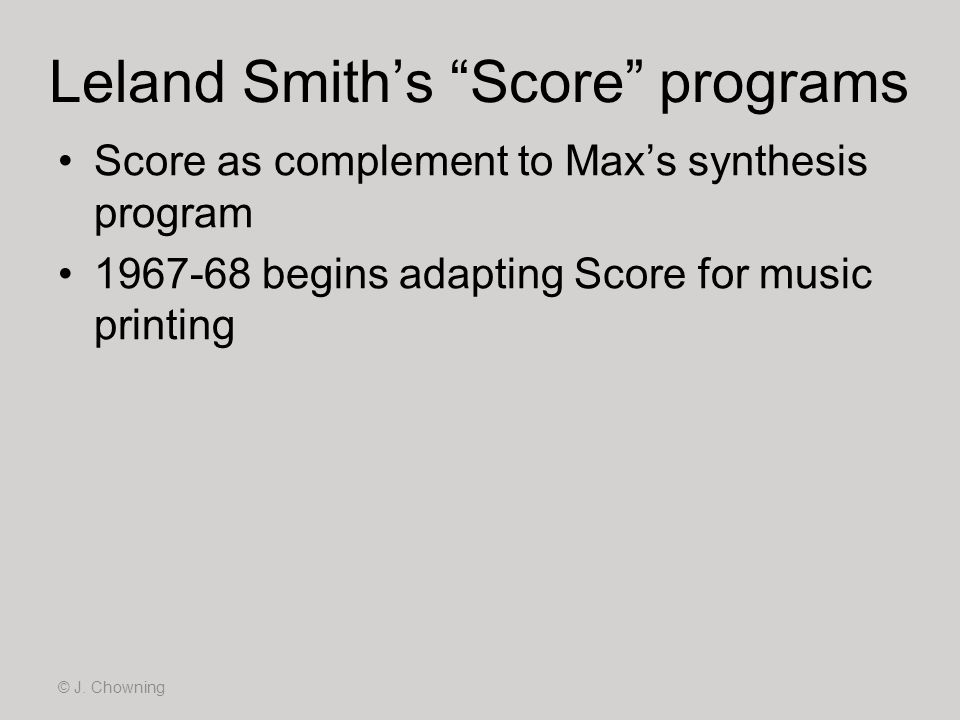 Leland Smith's Score programs