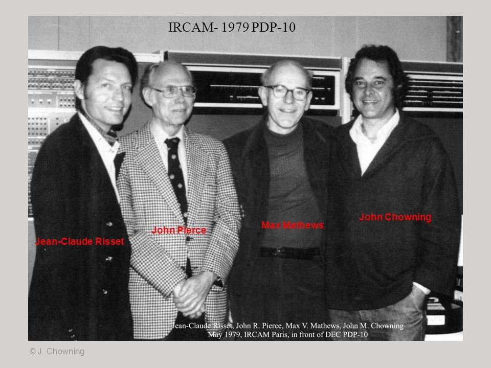 IRCAM- 1979 PDP-10 John Chowning Max Mathews John Pierce