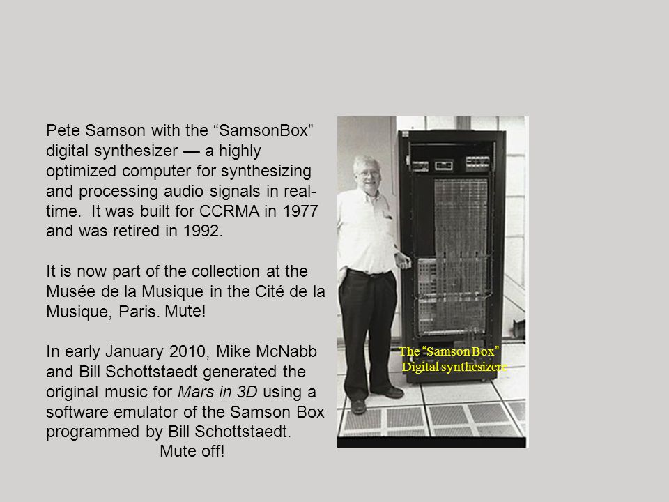 Pete Samson with the SamsonBox digital synthesizer — a highly optimized computer for synthesizing and processing audio signals in real-time. It was built for CCRMA in 1977 and was retired in 1992.