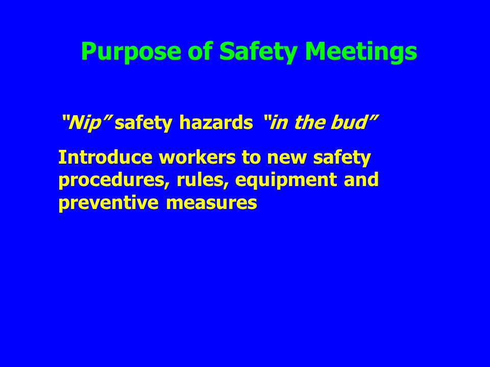Purpose of Safety Meetings