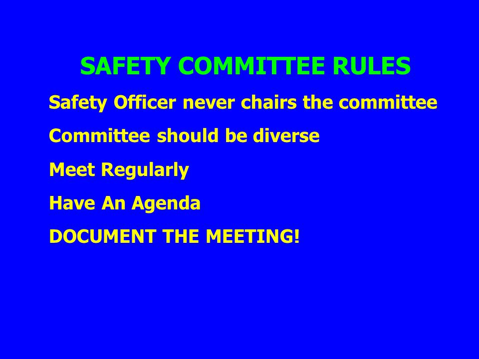 SAFETY COMMITTEE RULES