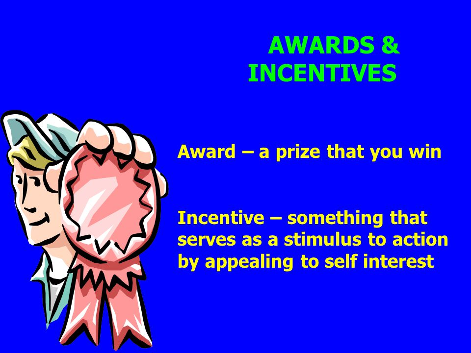 Award – a prize that you win