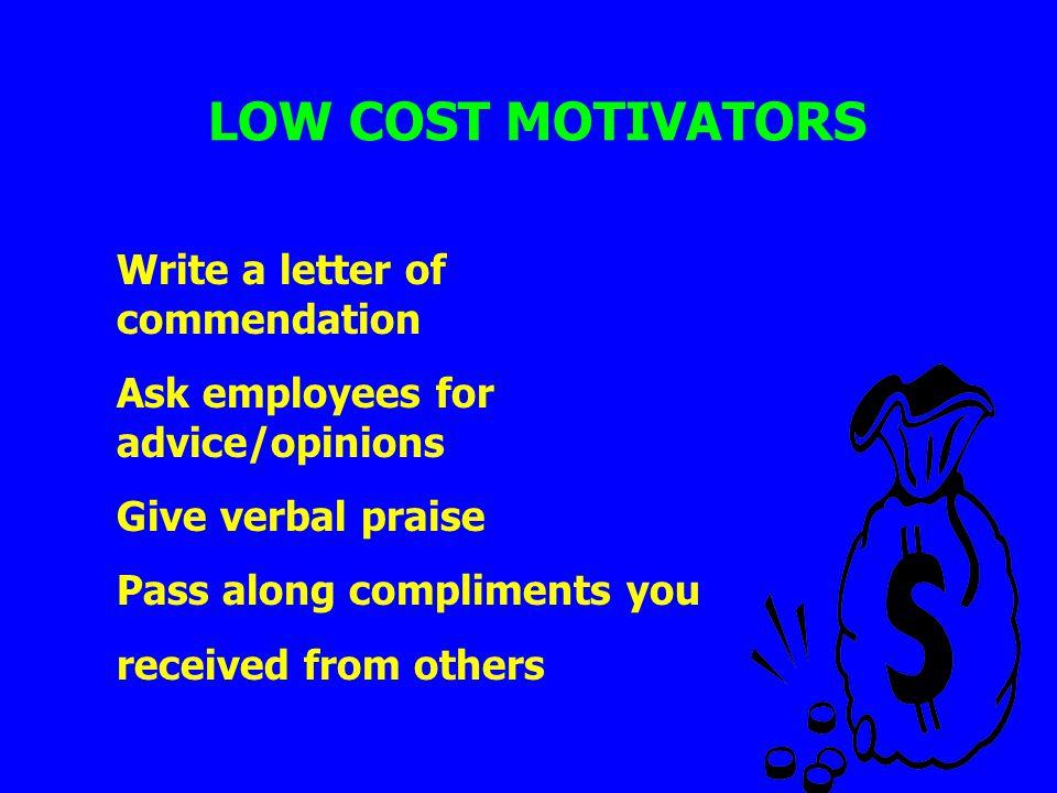 LOW COST MOTIVATORS Write a letter of commendation