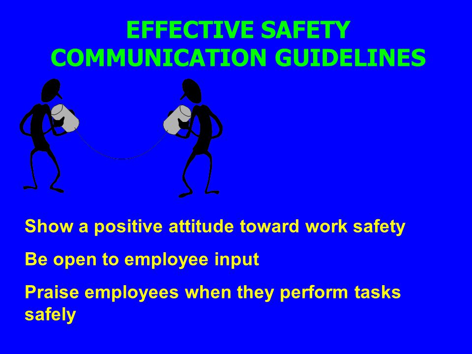 EFFECTIVE SAFETY COMMUNICATION GUIDELINES
