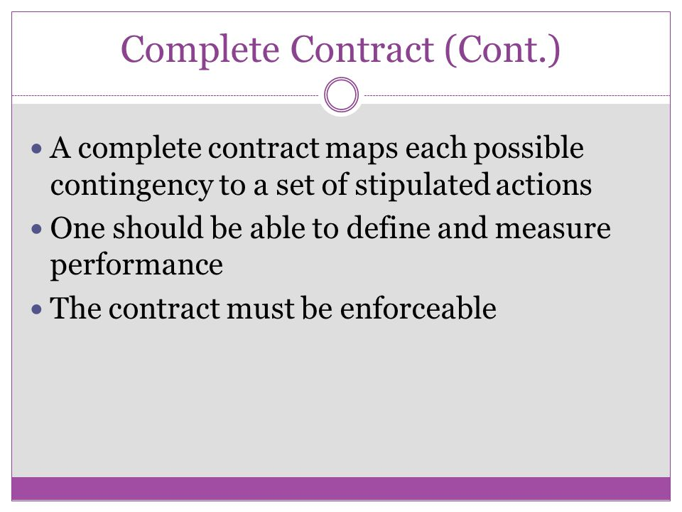 Complete Contract (Cont.)
