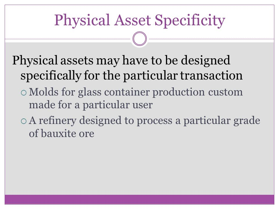 Physical Asset Specificity