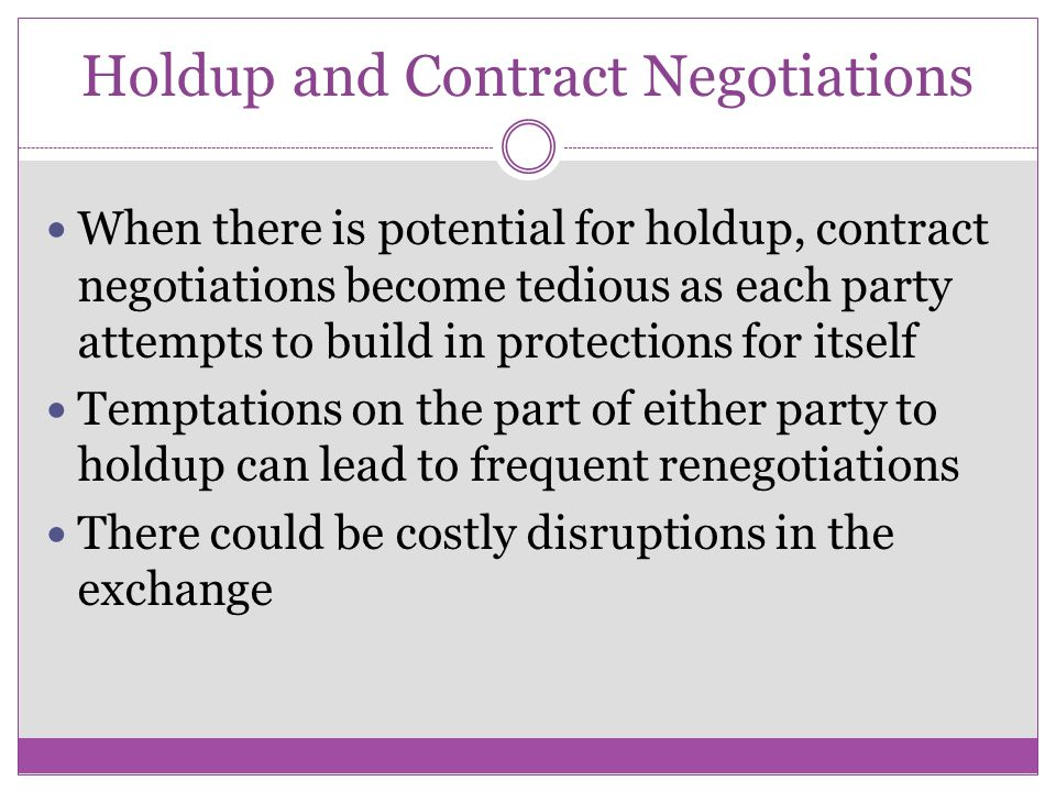 Holdup and Contract Negotiations