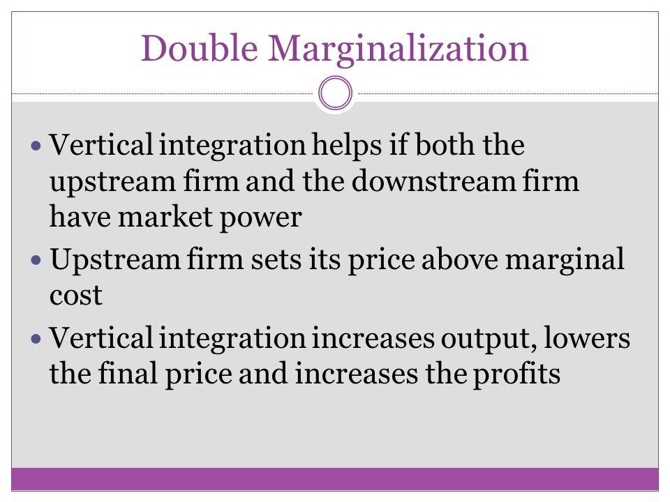 Double Marginalization