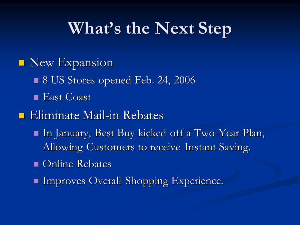 What's the Next Step New Expansion Eliminate Mail-in Rebates