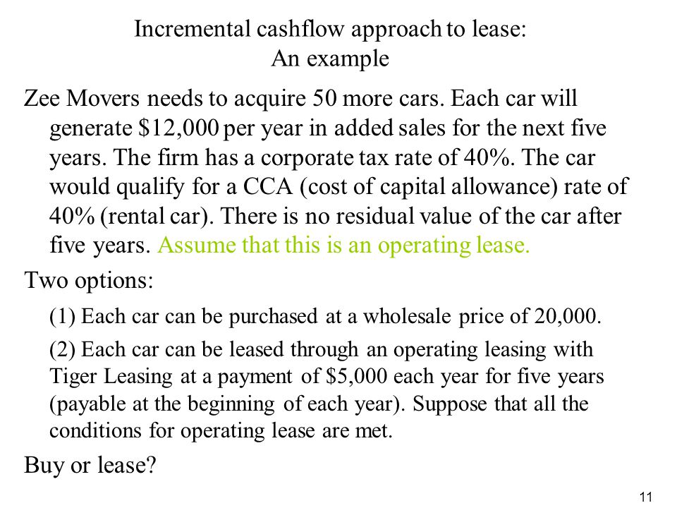 Incremental cashflow approach to lease: An example