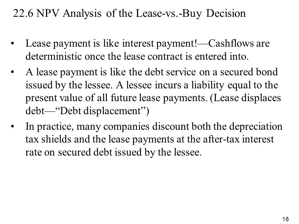 22.6 NPV Analysis of the Lease-vs.-Buy Decision