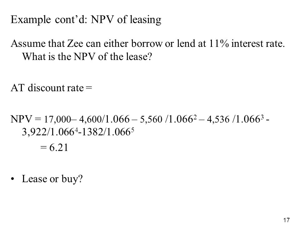 Example cont'd: NPV of leasing