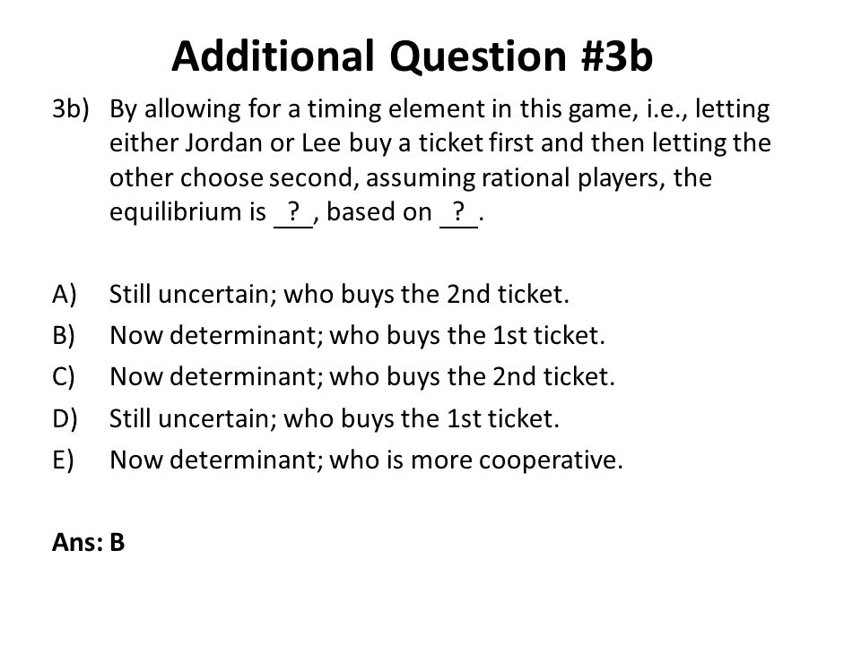 Additional Question #3b
