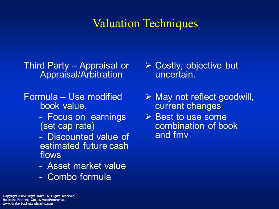Valuation Techniques Third Party – Appraisal or Appraisal/Arbitration