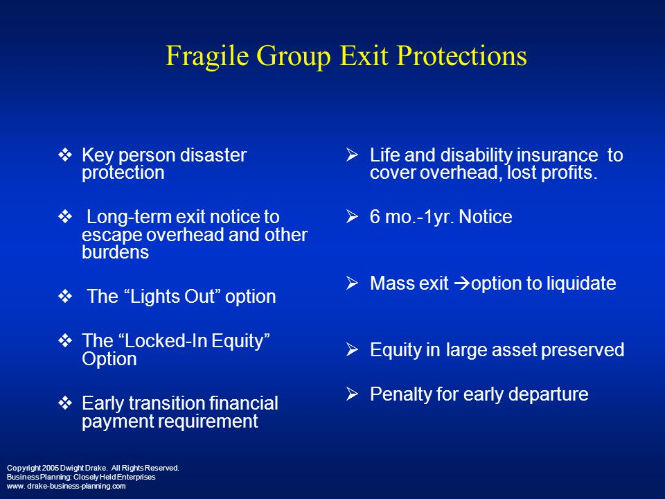 Fragile Group Exit Protections