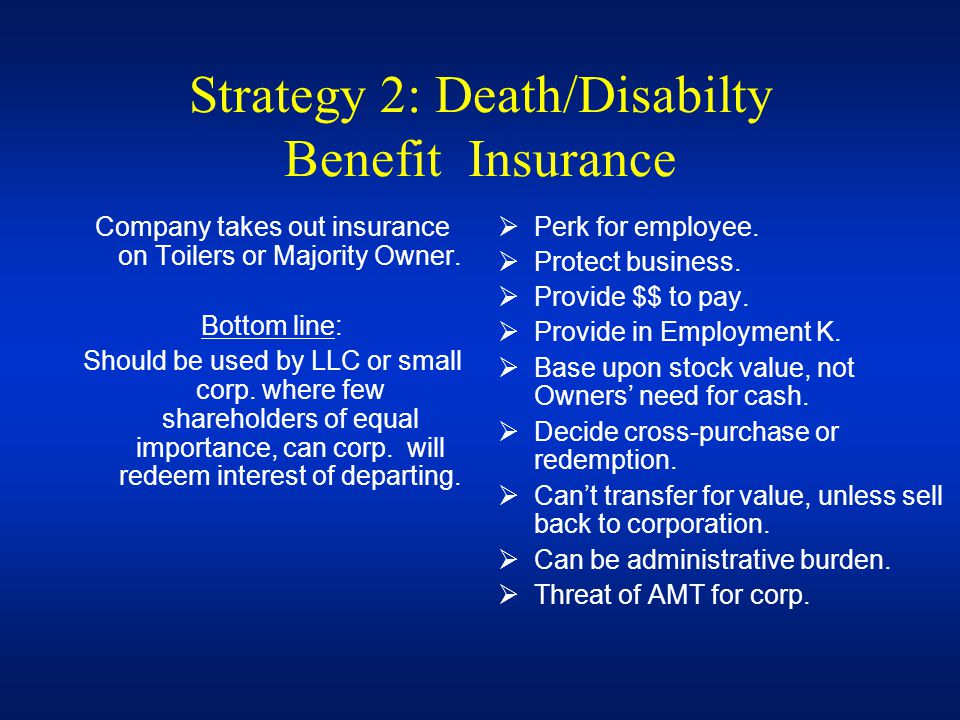 Strategy 2: Death/Disabilty Benefit Insurance