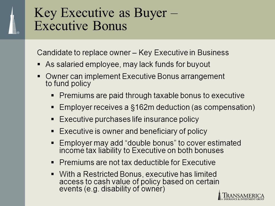 Key Executive as Buyer – Executive Bonus