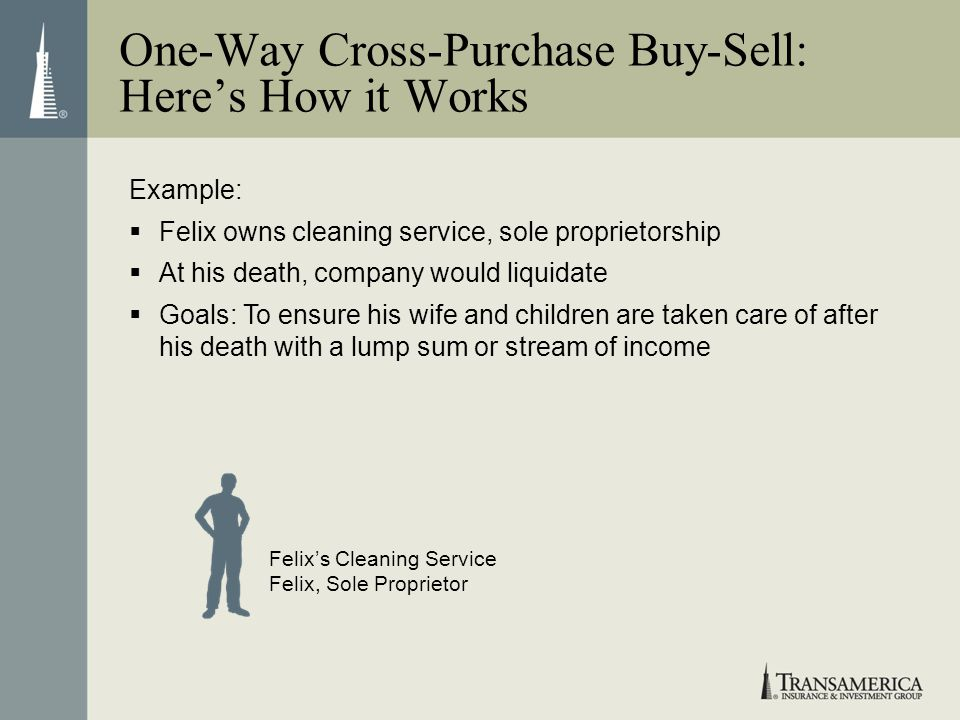 One-Way Cross-Purchase Buy-Sell: Here's How it Works