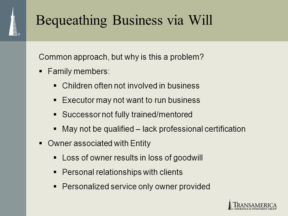 Bequeathing Business via Will