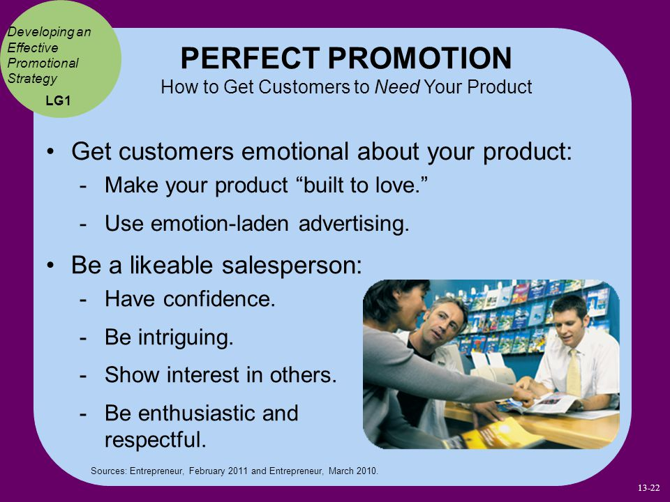 PERFECT PROMOTION How to Get Customers to Need Your Product