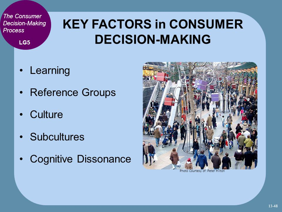 KEY FACTORS in CONSUMER DECISION-MAKING