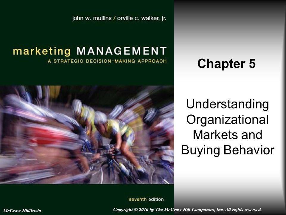 Understanding Organizational Markets and Buying Behavior