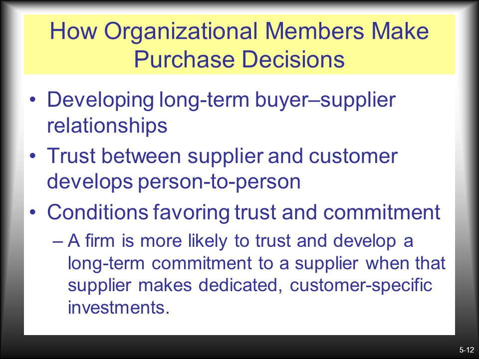 How Organizational Members Make Purchase Decisions