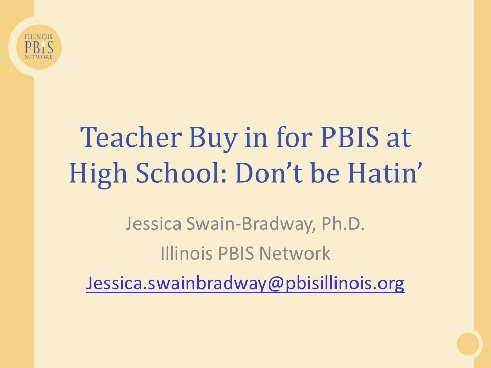 Teacher Buy in for PBIS at High School: Don't be Hatin'