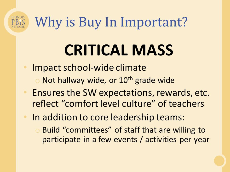 CRITICAL MASS Why is Buy In Important Impact school-wide climate