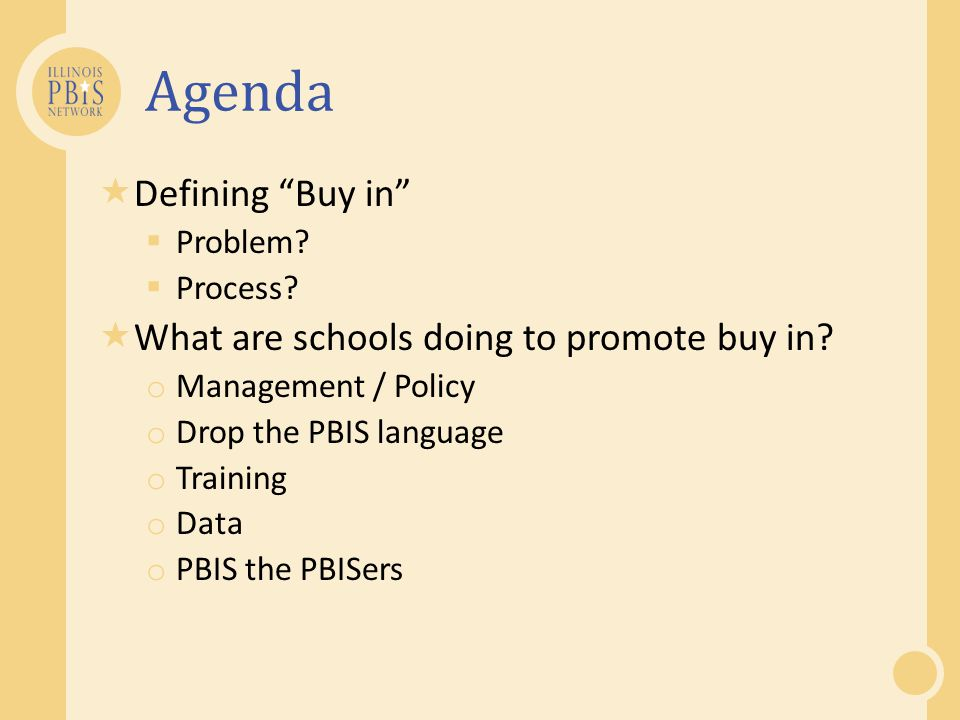 Agenda Defining Buy in What are schools doing to promote buy in