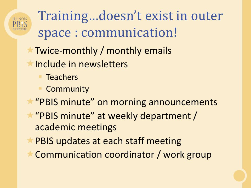 Training…doesn't exist in outer space : communication!
