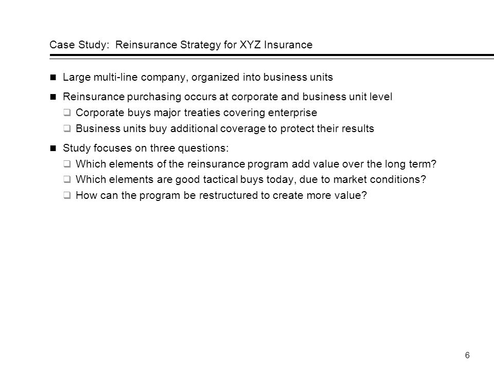 Case Study: Reinsurance Strategy for XYZ Insurance