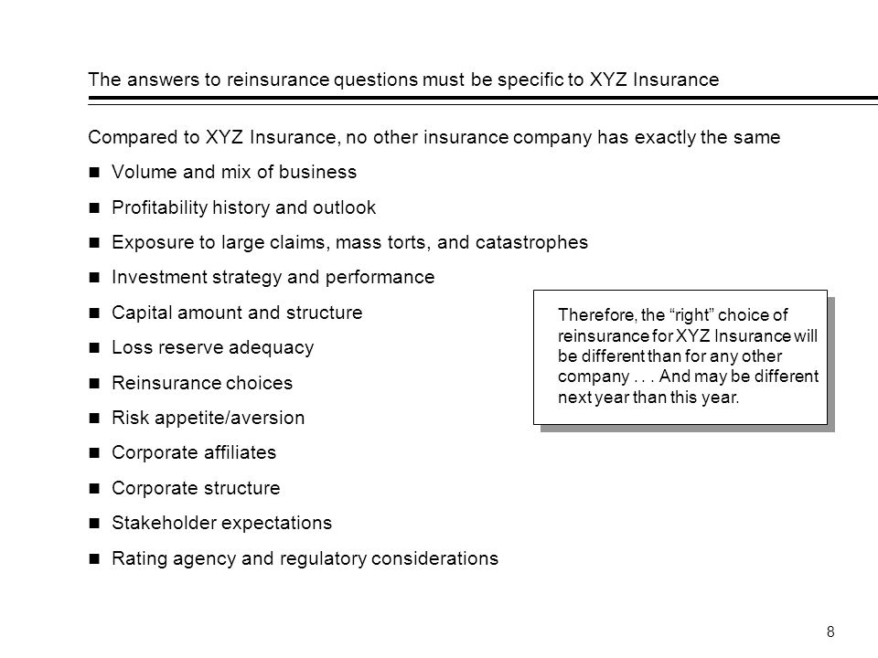 The answers to reinsurance questions must be specific to XYZ Insurance