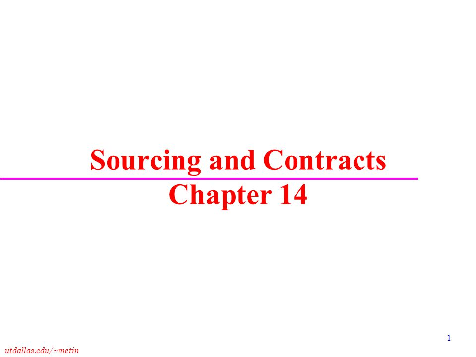 Sourcing and Contracts Chapter 14