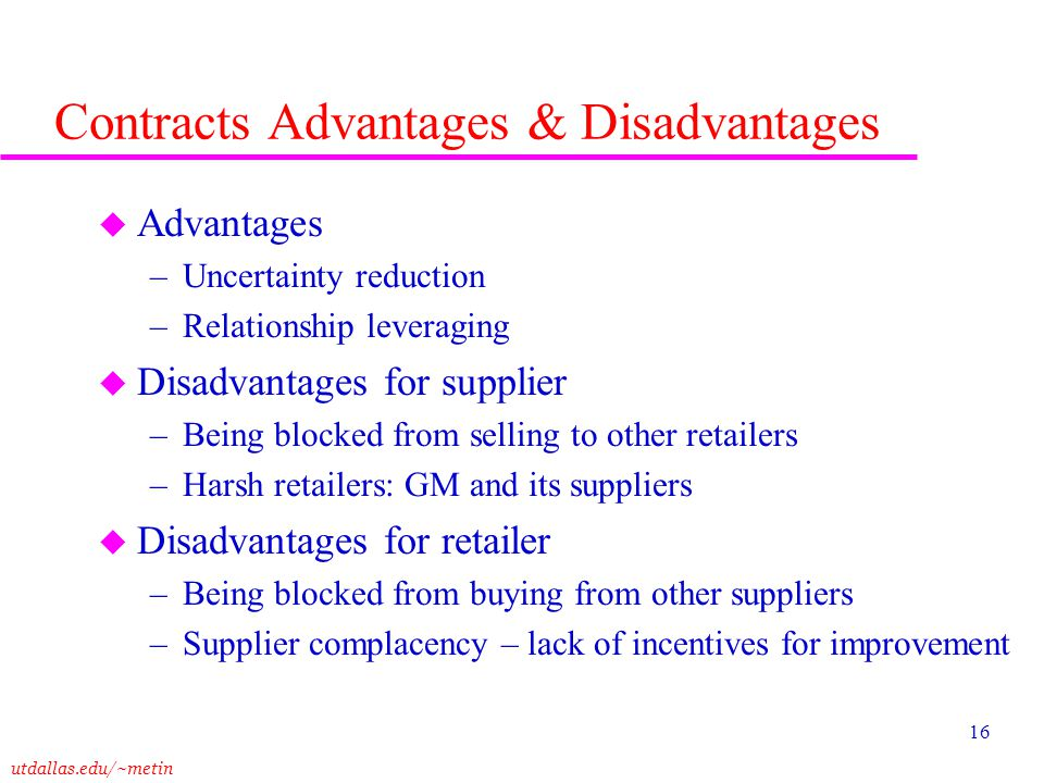 Contracts Advantages & Disadvantages
