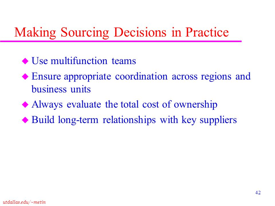 Making Sourcing Decisions in Practice